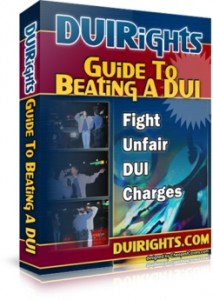 DUI Rights Guide to Beating a DUI